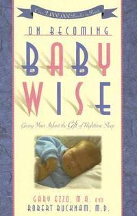 image of On Becoming Baby Wise : Giving Your Infant the Gift of Nighttime Sleep