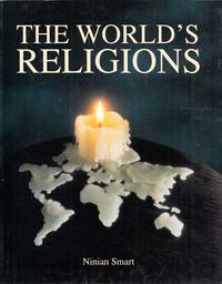 The World's Religions Old Traditions and Modern Transformations