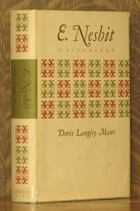 E. NESBIT, A BIOGRAPHY, REVISED WITH NEW MATERIAL