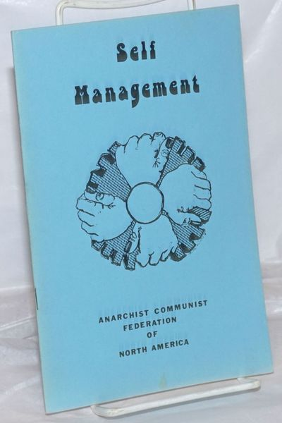 Champaign, IL: Resurgence / Anarchist Communist Federation of North America, 1970. Pamphlet. 15p., s...