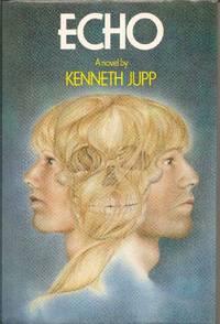 Echo by  Kenneth Jupp - Paperback - from World of Books Ltd (SKU: GOR008059041)