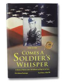 Comes a Soldier's Whisper: A Collection of Wartime Letters with Reflection and Hope for the Future - 101st Airborne Paratrooper, Five-0-Deuce, 502nd PIR