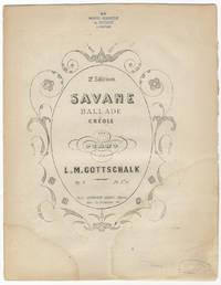 [D-135]. Savane Ballade Créole, pour piano ... Pr. 7f. 50c. ... 2e. Edition