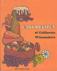 Easy Recipes of California Winemakers