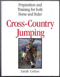 Cross-Country Jumping. Preparation and Training for Both Horse and Rider