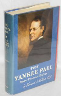 The Yankee Paul, Isaac Thomas Hecker