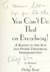 View Image 2 of 3 for You Can't Do That on Broadway!: A Raisin in the Sun and Other Theatrical Improbabilities Inventory #422029