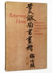 Returning Home: Tao-Chi's Album of Landscapes and Flowers