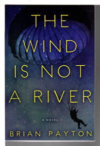 THE WIND IS NOT A RIVER.