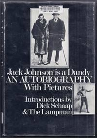 Jack Johnson is a Dandy. An Autobiography