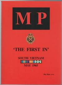 MP 'The First In' South Vietnam May 1965.