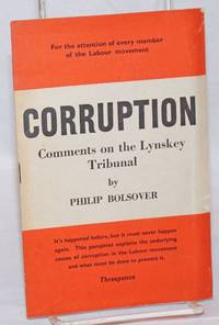 Corruption: Comments on the Lynskey Tribunal by  Philip Bolsover - 1949 - from Bolerium Books Inc., ABAA/ILAB and Biblio.com