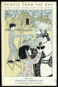 image of PEOPLE FROM THE SKY:  AINU TALES FROM NORTHERN JAPAN.