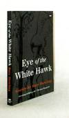 Eye of the White Hawke Stories