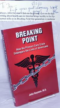 image of Breaking Point; How the Primary Care Crisis Endangers the Lives of Americans