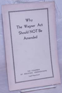 image of Why the Wagner Act should not be amended