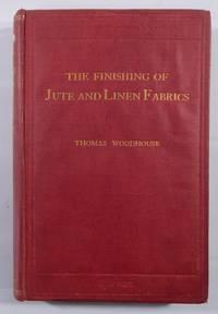 The Finishing of Jute & Linen Fabrics