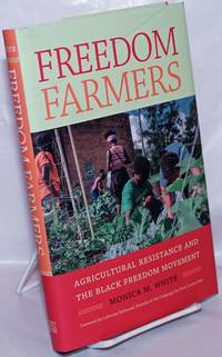 image of Freedom farmers, agricultural resistance and the Black freedom movement