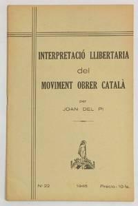 image of Interpretació llibertaria del moviment obrer Català