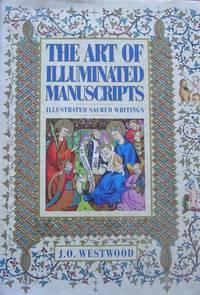 image of The Art of Illuminated Manuscripts: Illustrated Sacred Writings