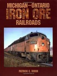 Michigan Ontario Iron Ore Railroads