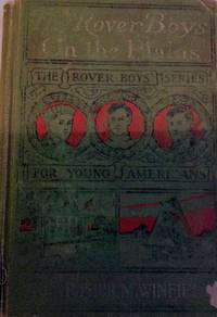 The Rover Boys on the Plains
