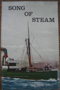 Song of Steam: a chronicle of paddle steamers and screw steamers in Tasmanian waters, 1832-1939.