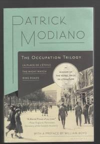 The Occupation Trilogy  La Place de l'Étoile - The Night Watch - Ring Roads