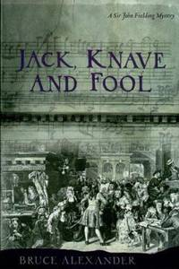 Jack Knave the Fool by Bruce Alexander - Hardcover - 1998 - from ThriftBooks (SKU: G0399144196I5N11)