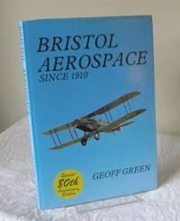 Bristol Aerospace Since 1910