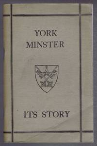 image of The Story of York Minster, Its Story