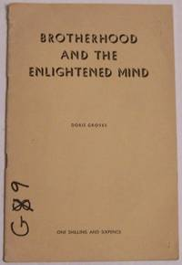 Brotherhood and the Enlightened Mind (Blavatsky Lecture)