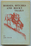 image of Horses, Hitches and Rocky Trails