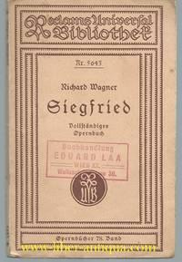 Siegfried: vollstandiges Opernbuch; Zweiter Tag aus dem Buhnenfestspiel