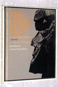 The Great Stone Face & Two Other Stories
