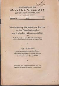 Die Stellung der jüdischer Aerzte in der Geschichte der medizinischen Wissenschaften