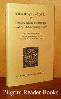 Treatises, Epistles, and Sermons with a Letter of Roger of Byland  - the Milk of Babes