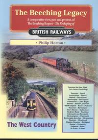 The Beeching Legacy, Volume 1: The West Country