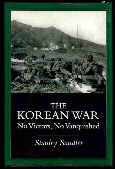 9780813121192 - The Korean War No Victors, No Vanquished by