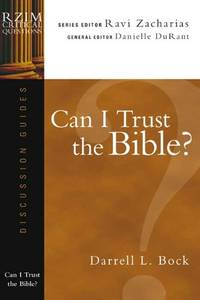 image of Can I Trust the Bible? (RZIM Critical Questions Discussion Guides)