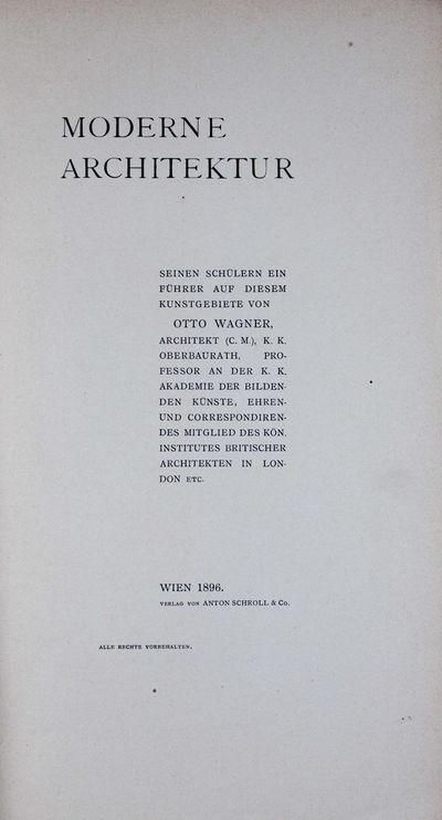 Wien: Anton Schroll & Co, 1896. First edition. Softcover. g+ to vg. Inscribed to Baron W. von Weckbe...