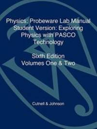 Physics, Laboratory Manual-Student Version