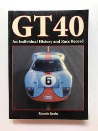 image of Gt40: An Individual History and Race Record
