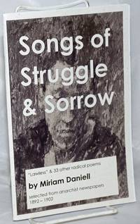 image of Songs of Struggle_Sorrow, Selected from anarchist newspapers 1892-1902 Edited by Charles Johnson