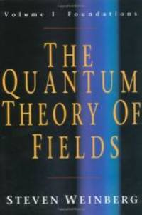 image of The Quantum Theory of Fields (Volume 1)