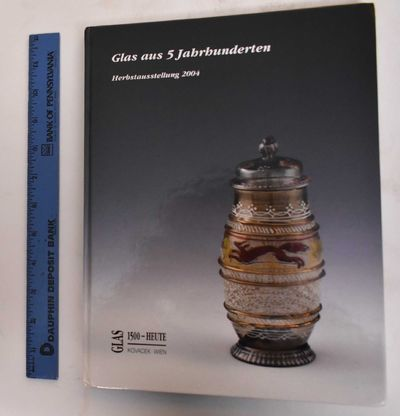 Wien: Glasgalerie Michael Kovacek, 2004. Hardcover. VG. German language edition. Green/blue cloth bo...