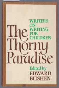 The Thorny Paradise : Writers on Writing for Children