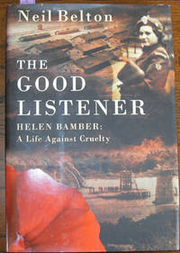 Good Listener, The: Helen Bamber - A Life Against Cruelty