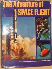 The Adventure of Space Flight