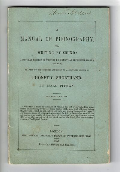 London: Fred Pitman; Phonetic Depot, 1851. Thirty-third thousand of the eighth edition, 18mo, pp. 72...